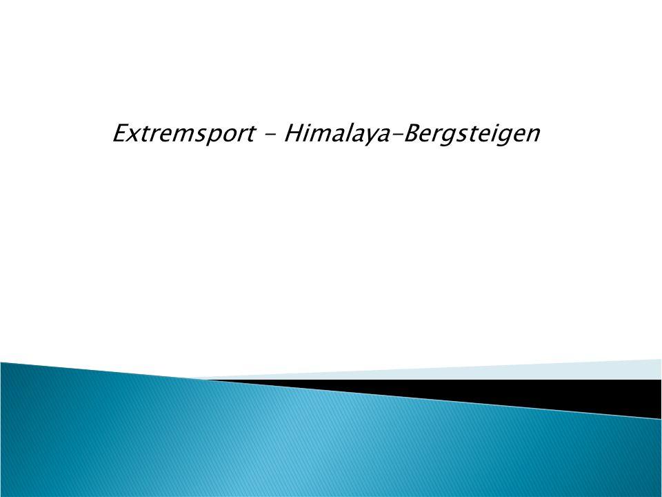 Extremsport - Himalaya-Bergsteigen