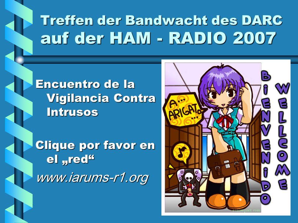 Treffen der Bandwacht des DARC auf der HAM - RADIO 2007