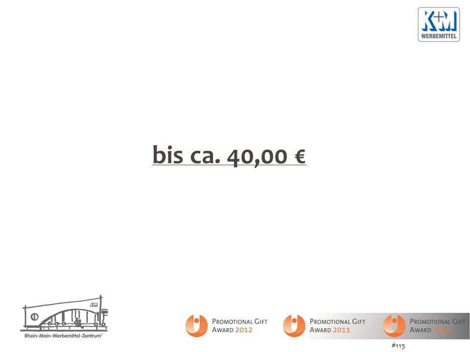 bis ca. 40,00 € #115