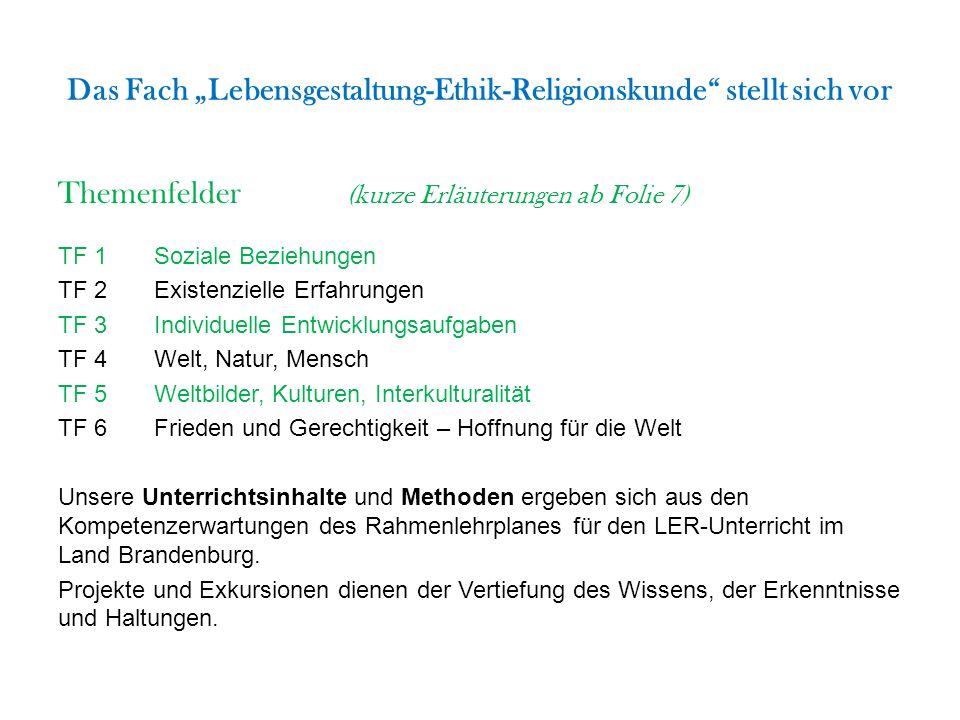 """Das Fach """"Lebensgestaltung-Ethik-Religionskunde stellt sich vor"""