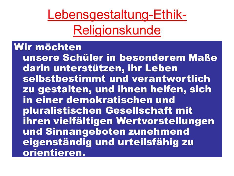 Lebensgestaltung-Ethik-Religionskunde