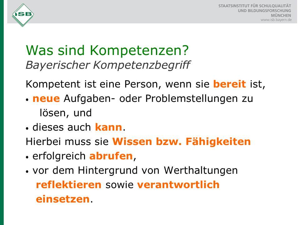 Was sind Kompetenzen Bayerischer Kompetenzbegriff