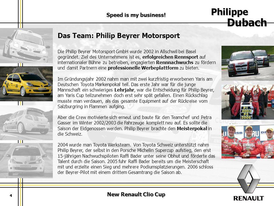 Philippe Dubach Das Team: Philip Beyrer Motorsport