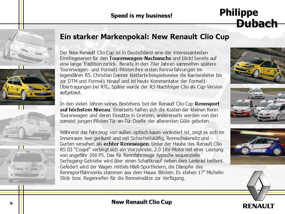 Philippe Dubach Ein starker Markenpokal: New Renault Clio Cup