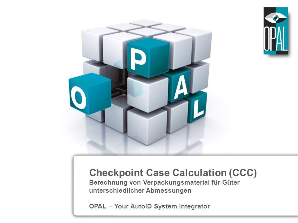 Checkpoint Case Calculation (CCC) Berechnung von Verpackungsmaterial für Güter unterschiedlicher Abmessungen