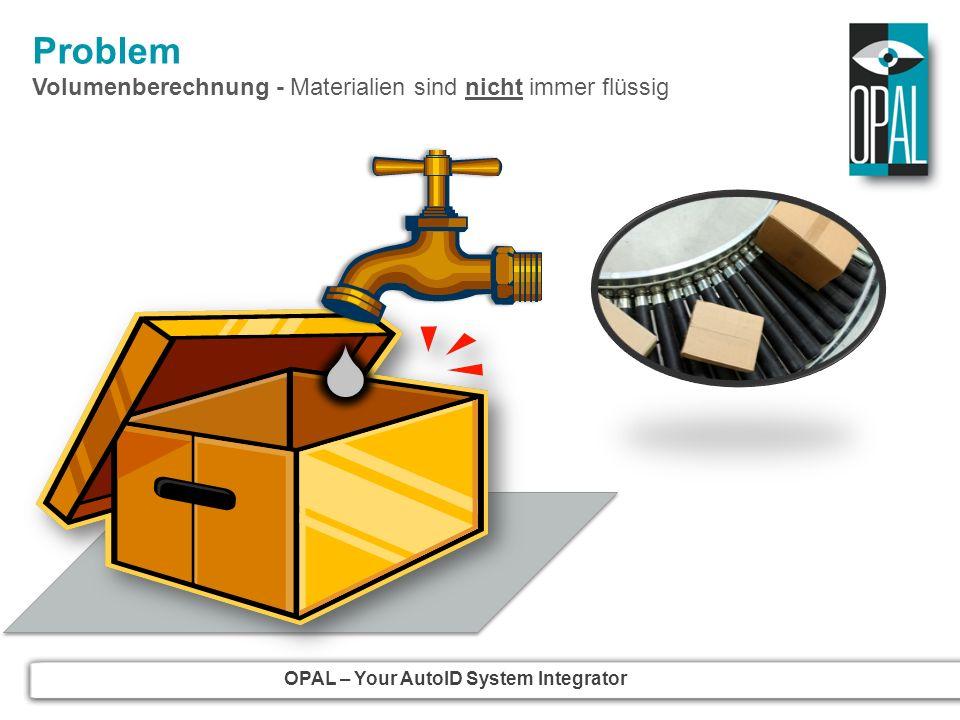 Problem Volumenberechnung - Materialien sind nicht immer flüssig