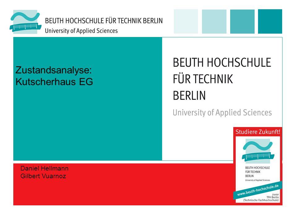 Zustandsanalyse: Kutscherhaus EG Daniel Hellmann Gilbert Vuarnoz