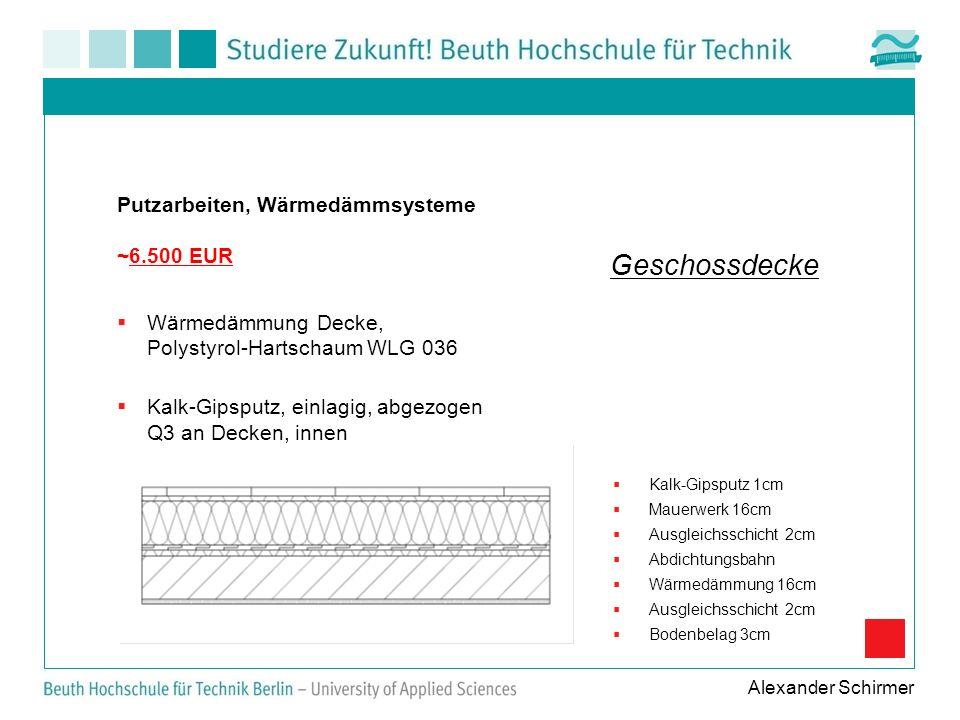 Geschossdecke Putzarbeiten, Wärmedämmsysteme ~6.500 EUR
