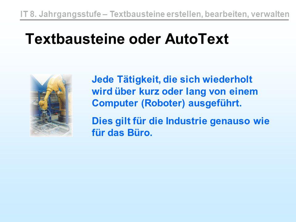 Textbausteine oder AutoText
