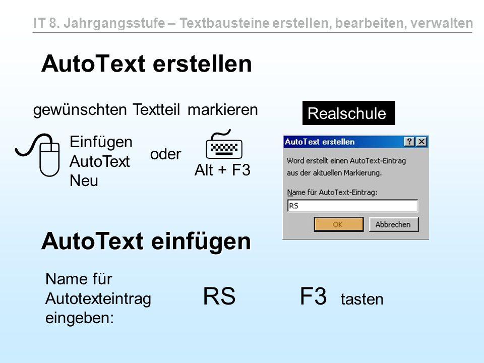   AutoText erstellen AutoText einfügen RS F3 tasten