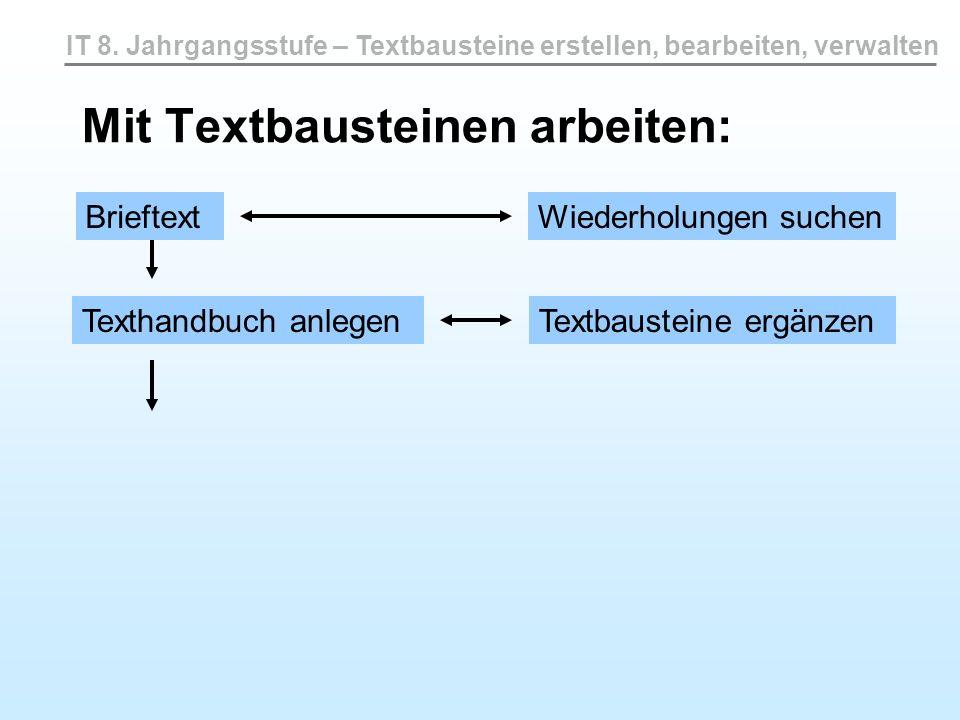 Mit Textbausteinen arbeiten: