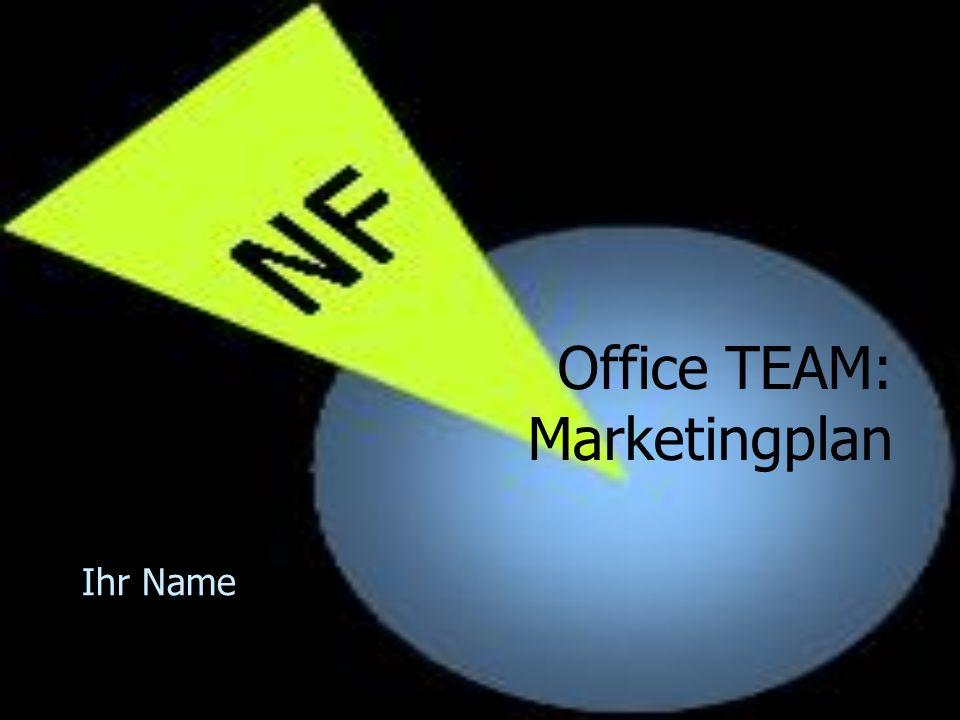 Office TEAM: Marketingplan