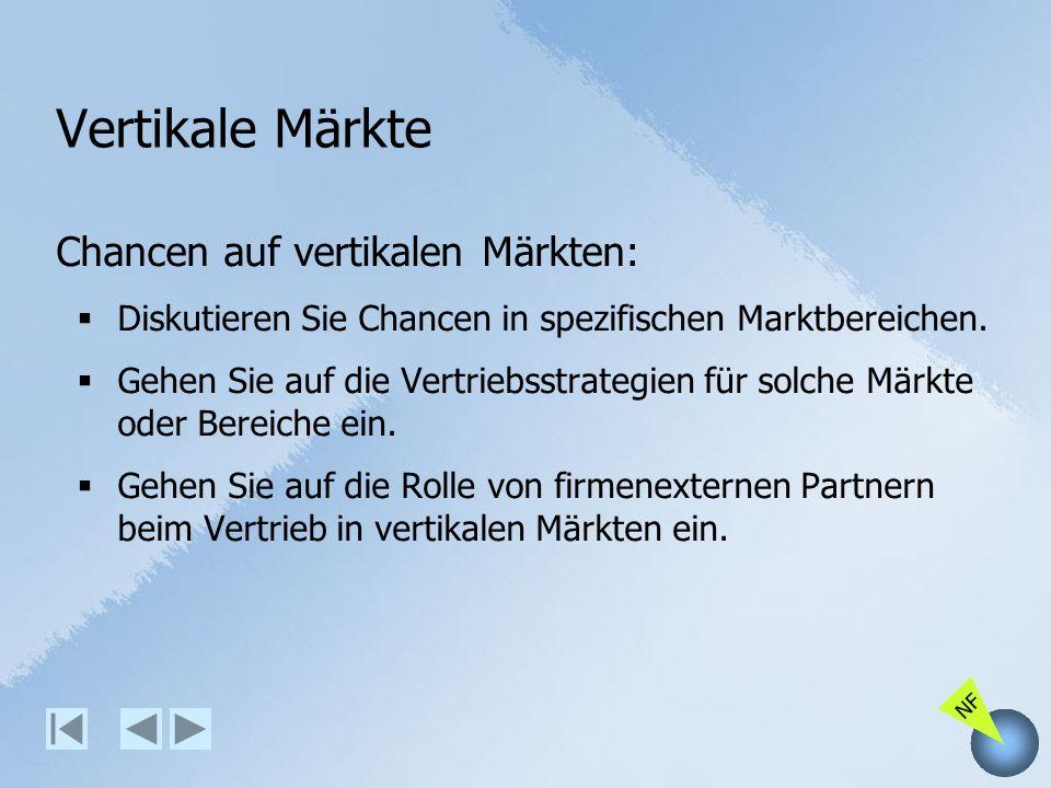 Vertikale Märkte Chancen auf vertikalen Märkten: