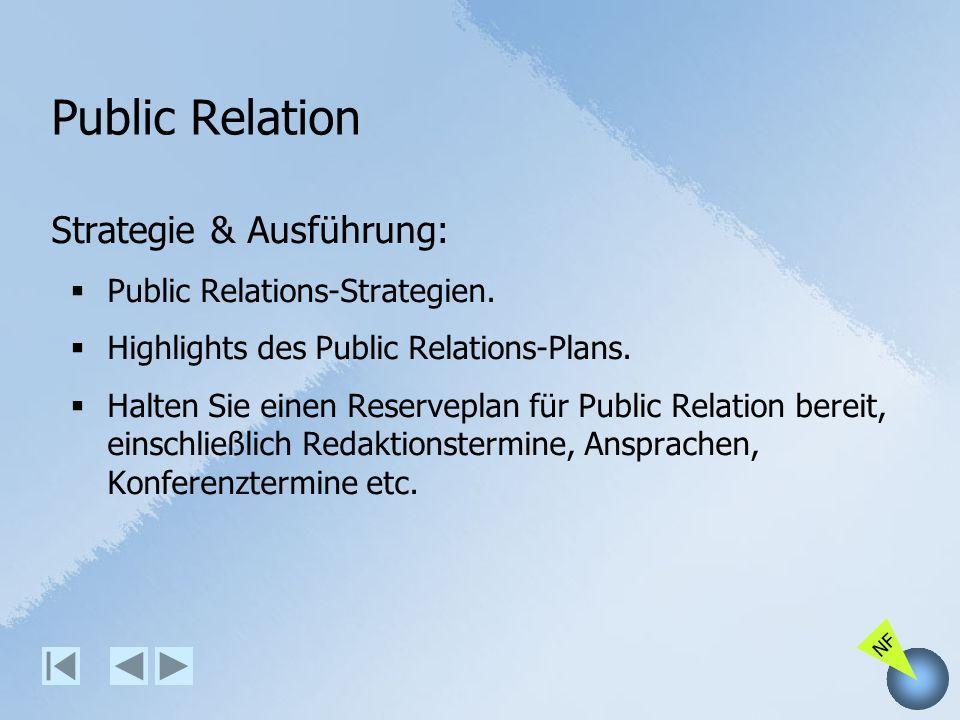 Public Relation Strategie & Ausführung: Public Relations-Strategien.