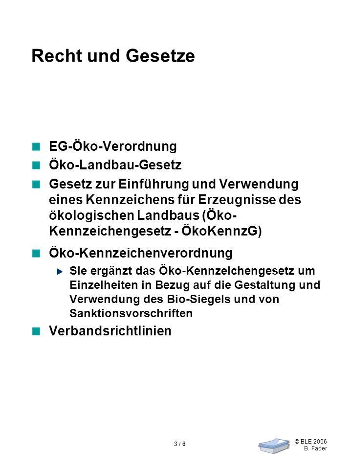 Recht und Gesetze EG-Öko-Verordnung Öko-Landbau-Gesetz