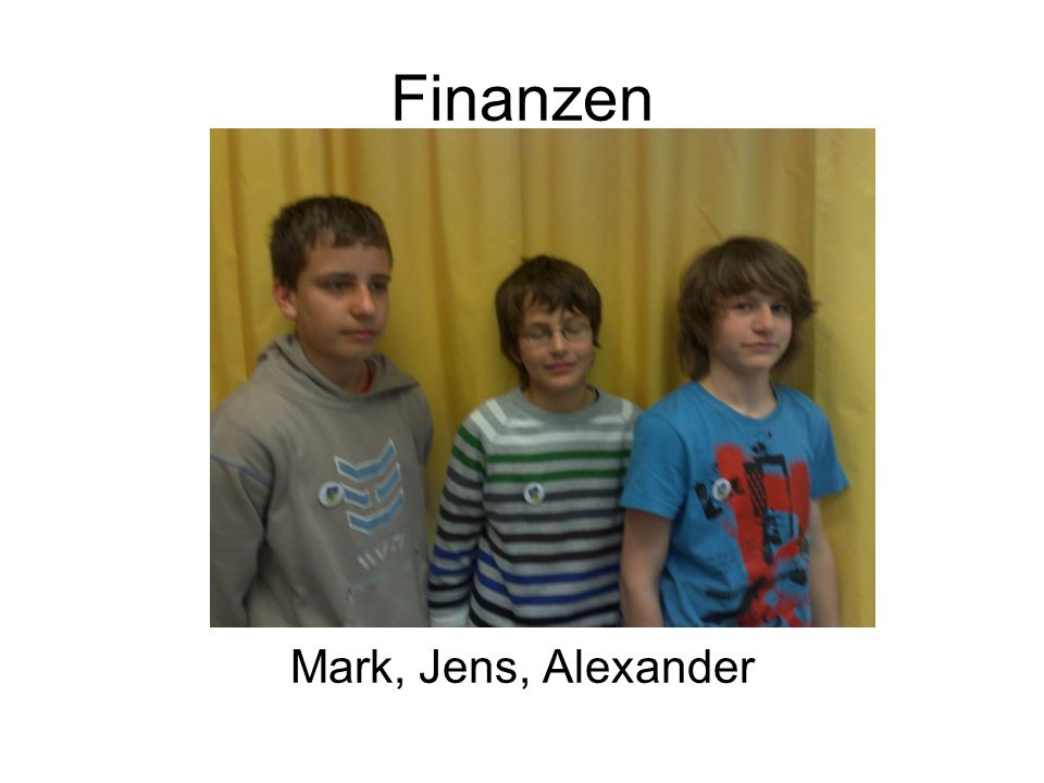 Finanzen Mark, Jens, Alexander