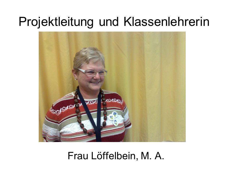 Projektleitung und Klassenlehrerin