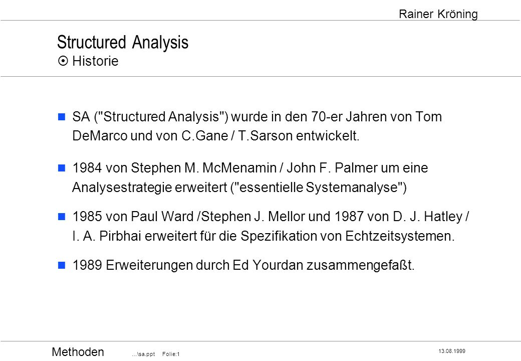 Structured Analysis ¤ Historie