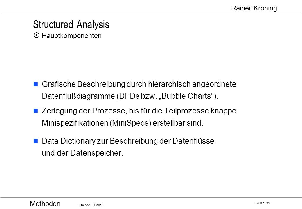 Structured Analysis ¤ Hauptkomponenten