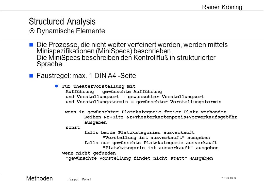 Structured Analysis ¤ Dynamische Elemente