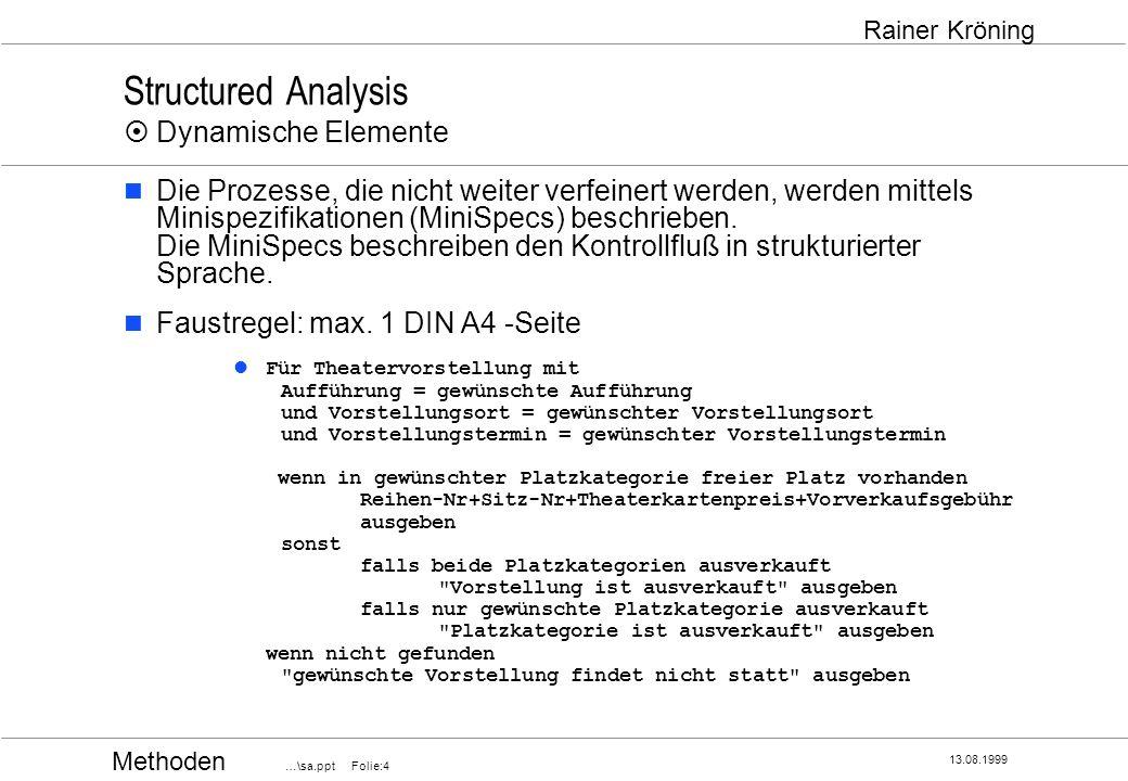 Structured Analysis ¤ Dynamische Elemente