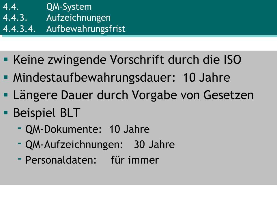 Keine zwingende Vorschrift durch die ISO