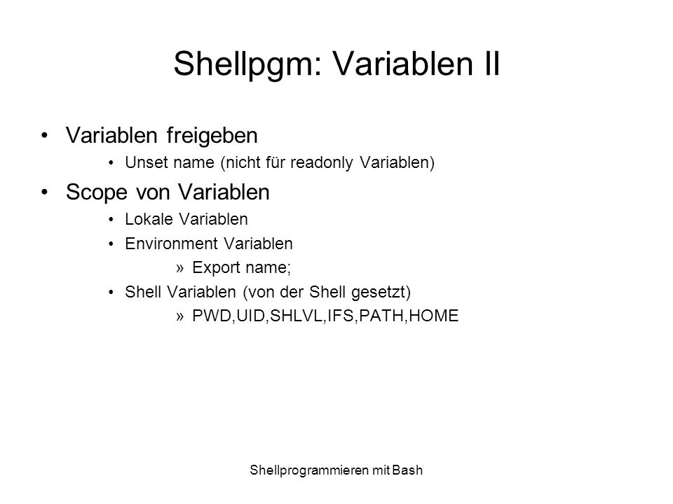 Shellpgm: Variablen II
