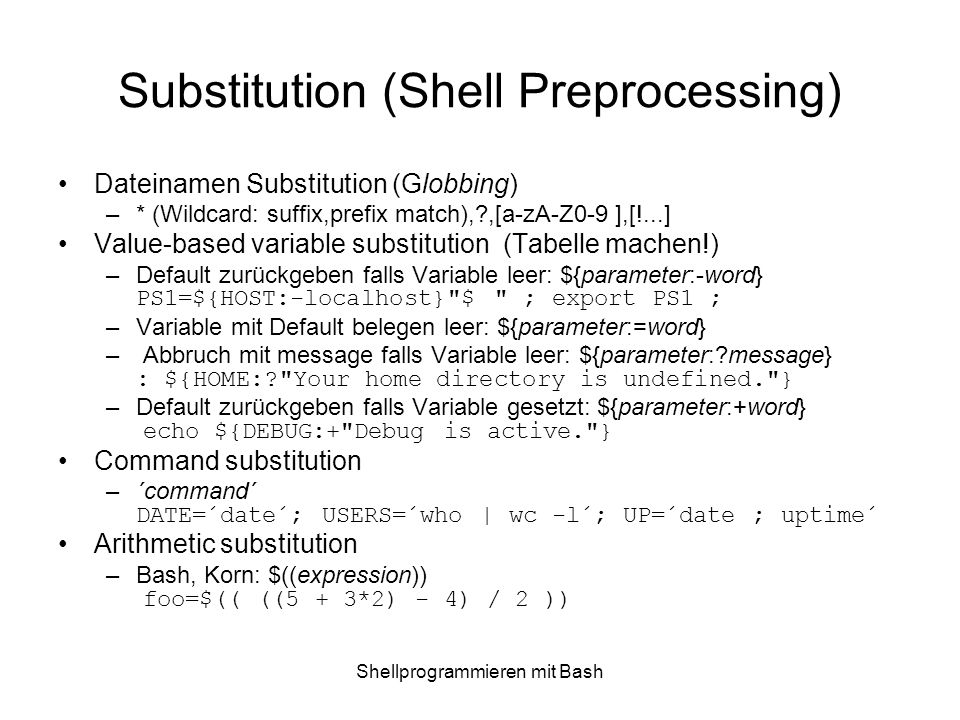 Substitution (Shell Preprocessing)