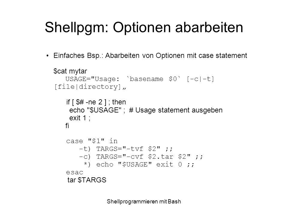 Shellpgm: Optionen abarbeiten