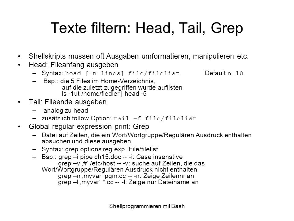 Texte filtern: Head, Tail, Grep