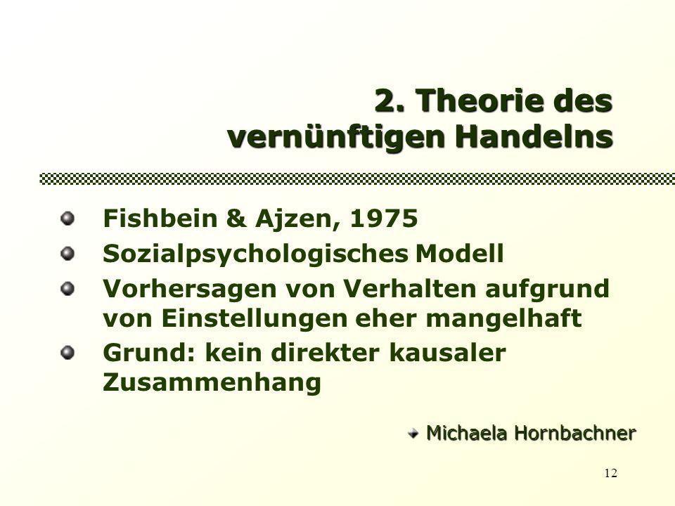 2. Theorie des vernünftigen Handelns