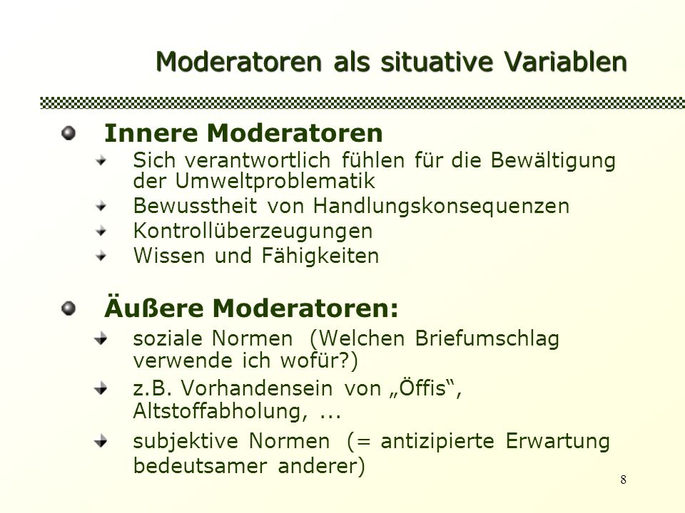 Moderatoren als situative Variablen