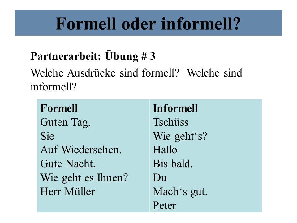 Formell oder informell