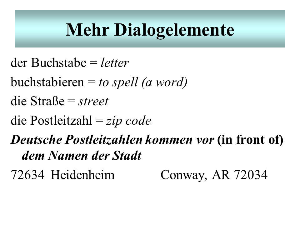 Mehr Dialogelemente der Buchstabe = letter
