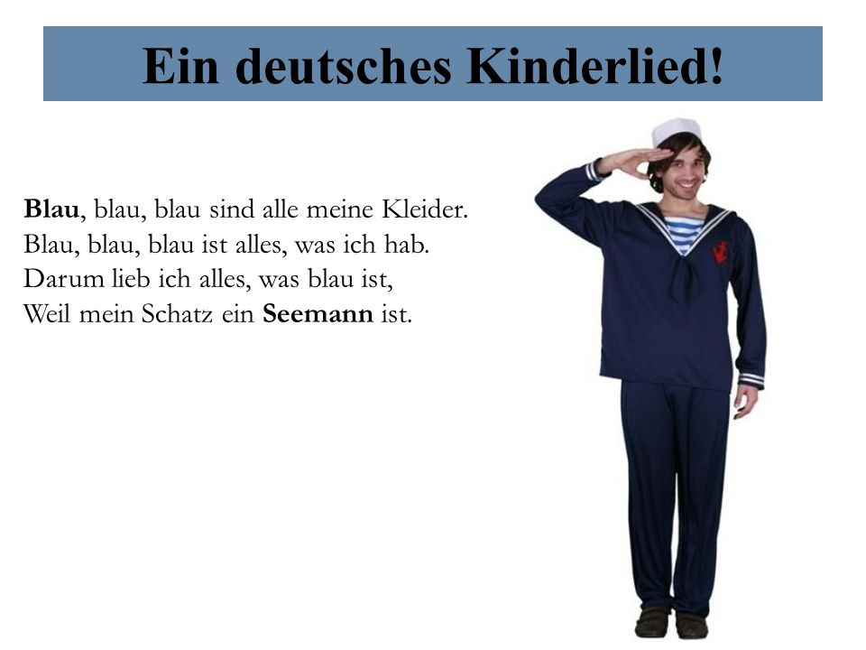 Ein deutsches Kinderlied!
