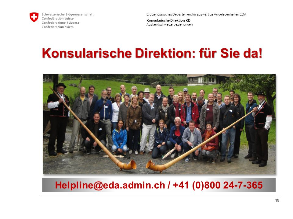 Konsularische Direktion: für Sie da!