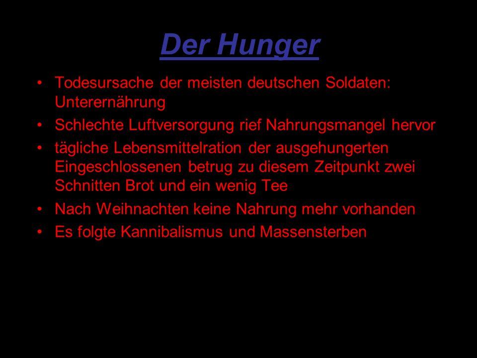 Der Hunger Todesursache der meisten deutschen Soldaten: Unterernährung