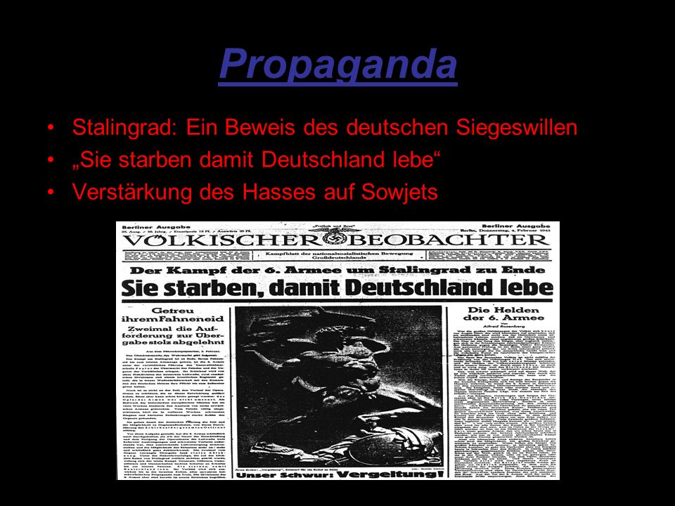 Propaganda Stalingrad: Ein Beweis des deutschen Siegeswillen