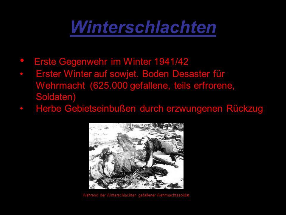 Winterschlachten Erste Gegenwehr im Winter 1941/42