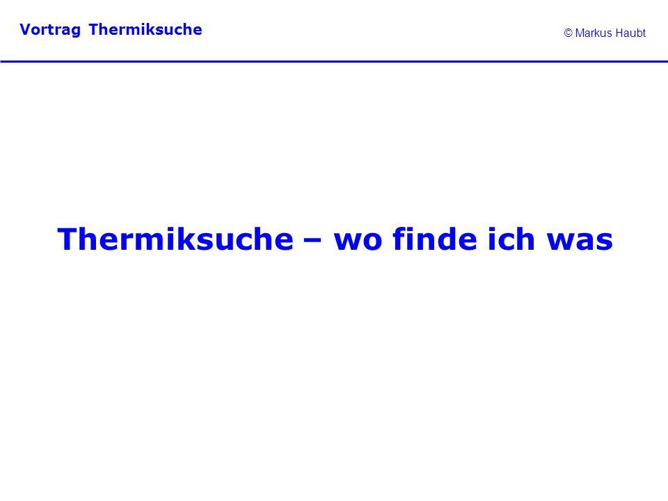 Thermiksuche – wo finde ich was
