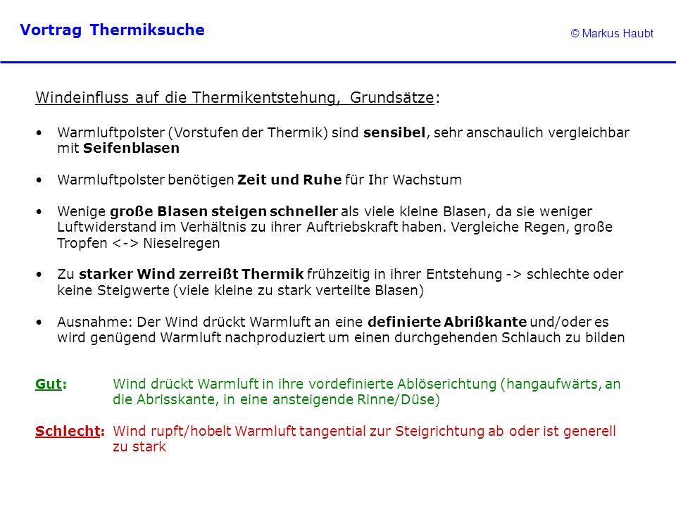 Windeinfluss auf die Thermikentstehung, Grundsätze: