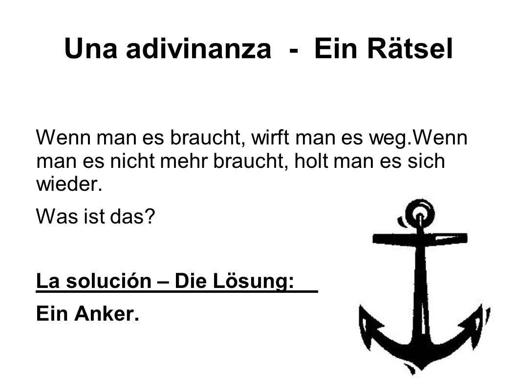 Una adivinanza - Ein Rätsel
