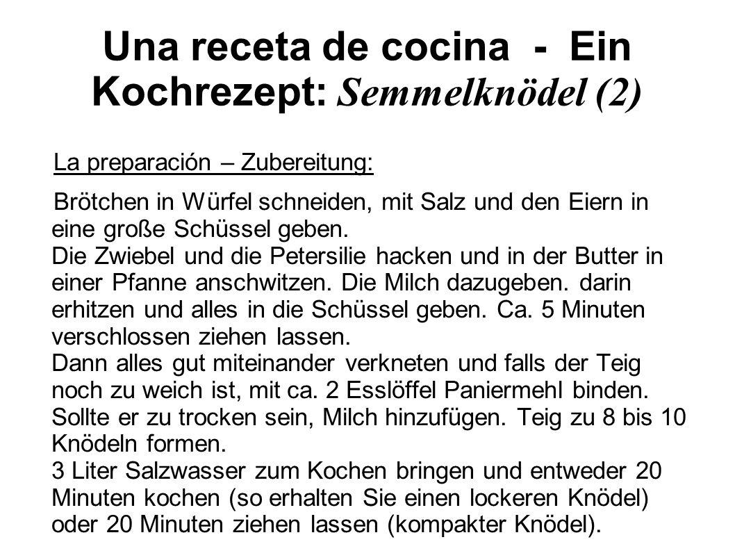 Una receta de cocina - Ein Kochrezept: Semmelknödel (2)