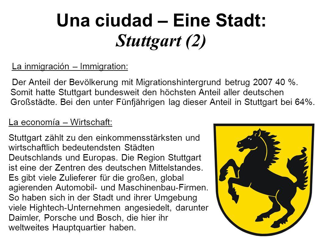 Una ciudad – Eine Stadt: Stuttgart (2)