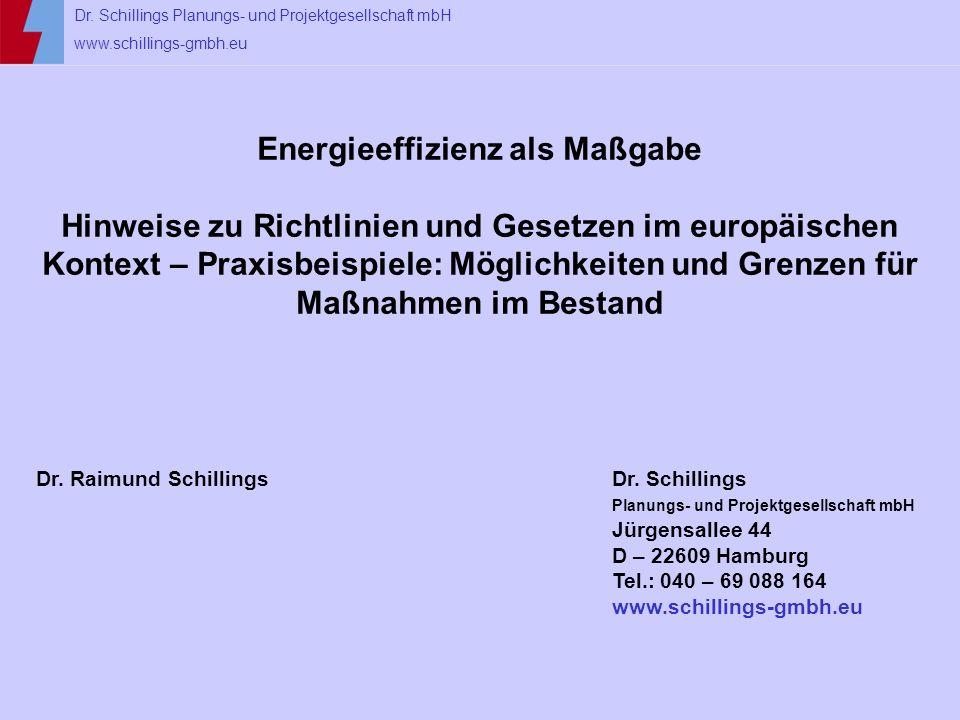 Energieeffizienz als Maßgabe