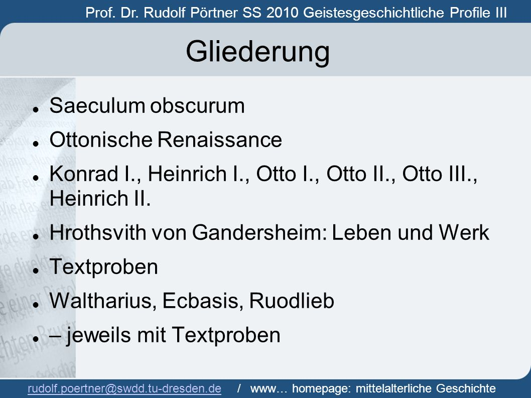 Gliederung Saeculum obscurum Ottonische Renaissance