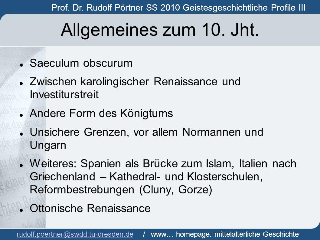 Allgemeines zum 10. Jht. Saeculum obscurum