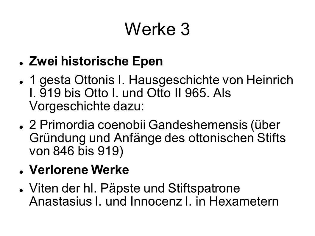 Werke 3 Zwei historische Epen