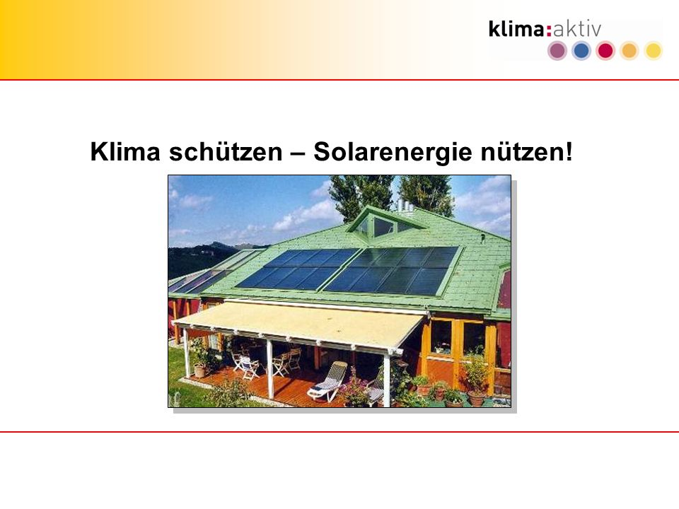 Klima schützen – Solarenergie nützen!