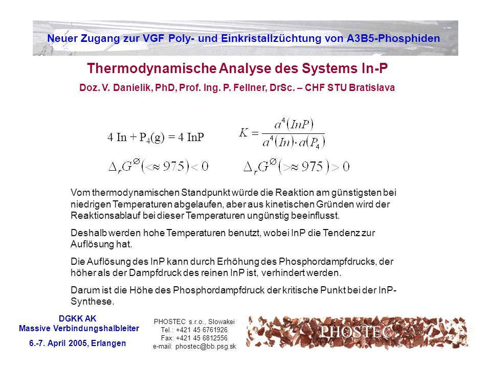 PHOSTEC Thermodynamische Analyse des Systems In-P 4 In + P4(g) = 4 InP